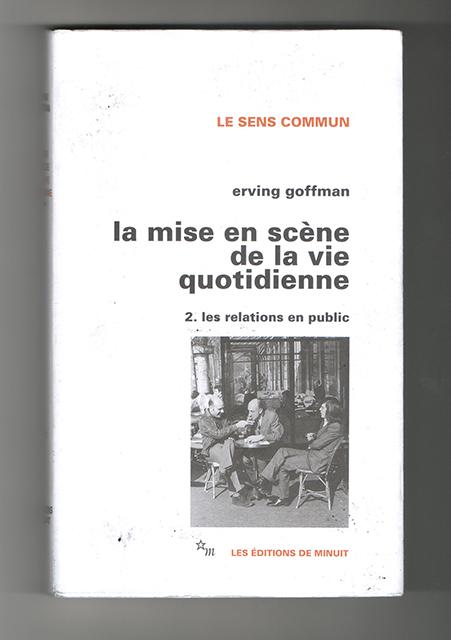 erving-goffman-la-mise-en-scene-de-la-vie-quotidienne
